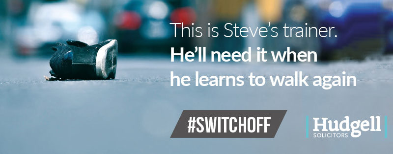 Hudgell Solicitors launches hard-hitting campaign for drivers to 'switch off' mobiles when behind the wheel